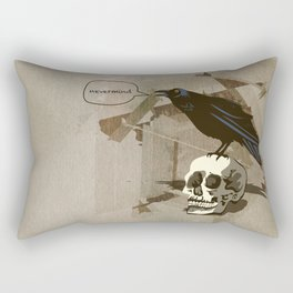 Quoth the Raven, Nevermind. Rectangular Pillow