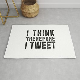 I Think therefore I tweet (on white) Rug