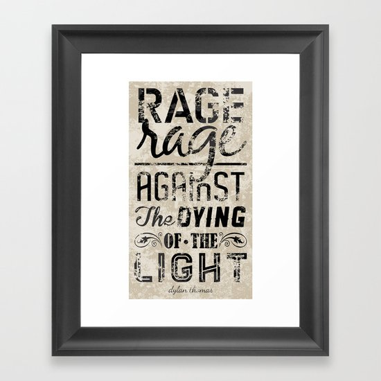 Do Not Go Gentle into That Good Night pt.2 Framed Art Print