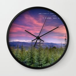 """I only went out for a walk ........"" Love the mountains..... Wall Clock"
