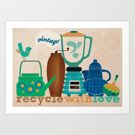 recycle with love Art Print