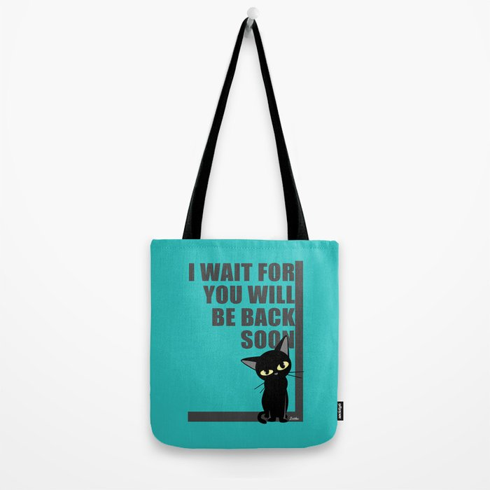 I wait for you Tote Bag