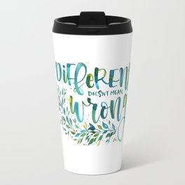 Different no wrong Travel Mug