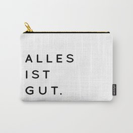 Alles ist Gut | Typography Minimalist Version Carry-All Pouch