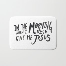 Give me Jesus Bath Mat