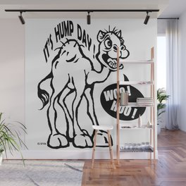 Hump Day Wall Mural