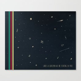 We are floating in space Canvas Print