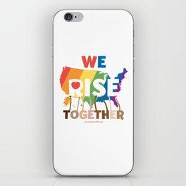 We Rise Together iPhone Skin