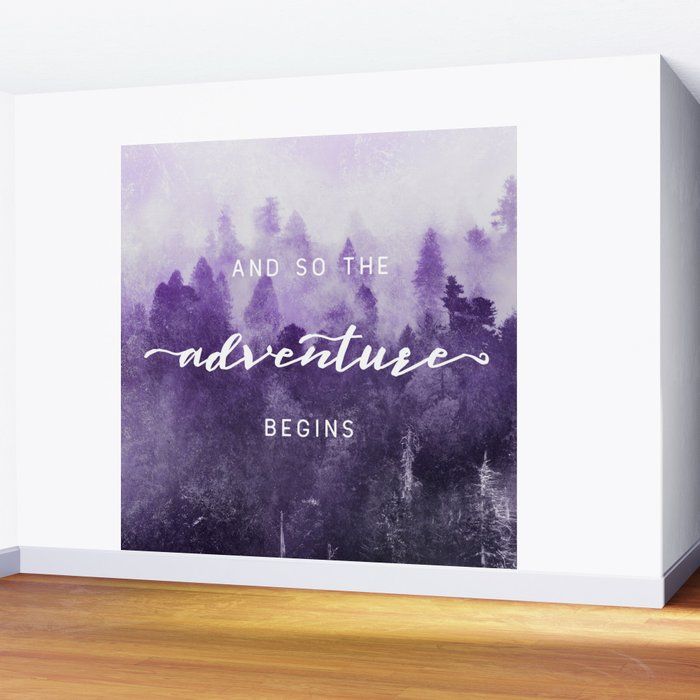 Ultra Violet Forest - And So The Adventure Begins Nature Photography Typography Wall Mural