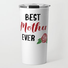 Best Mom Mommy Mama Mother's day gift Idea Travel Mug