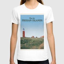 Visit the Frisian Islands T-shirt