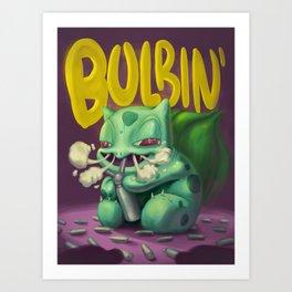 Bulbin' Art Print