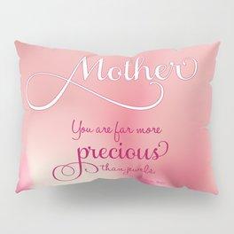 A Rose For Mom Pillow Sham