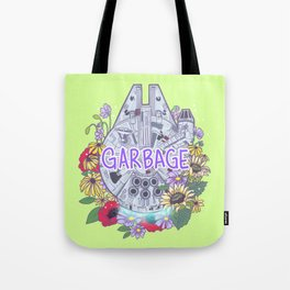 Falcon Garbage, Bucket of Bolts, Fastest Hunk of Junk in the Galaxy Tote Bag
