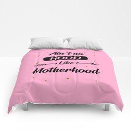Ain't no hood like motherhood funny quote Comforters