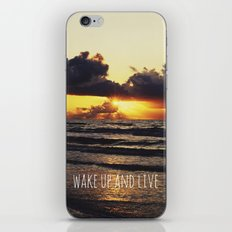 Wake Up and Live iPhone & iPod Skin