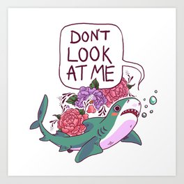 Don't Look at Me Art Print