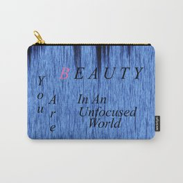 Beauty In The World Carry-All Pouch