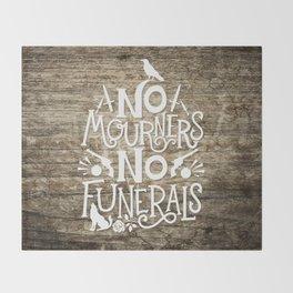 No Mourners No Funerals Throw Blanket
