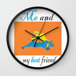 Funny story about me and my best friend Wall Clock