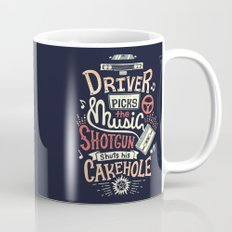 Driver picks the music Mug