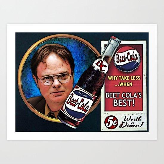 Dwight Schrute  |  Beet Cola Advertisement Art Print