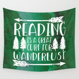 Reading is a Great Cure for Wanderlust (Green Background) Wall Tapestry