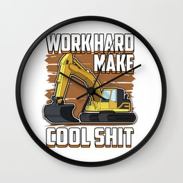 Excavator hard work construction job site craft cool shit gift idea Wall Clock