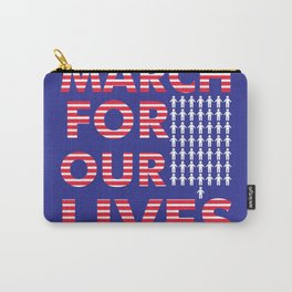 Parkland shooting (March For Our Lives) poster #marchforourlives Carry-All Pouch