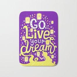 Live your dream Bath Mat