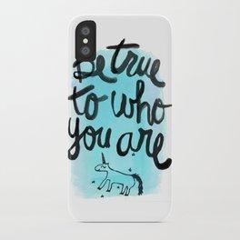 Be True iPhone Case