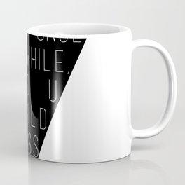 Ferris Bueller Triangle Quote Coffee Mug