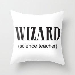 Wizard (science teacher) Throw Pillow
