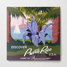 Discover Puerto Rico   Metal Print