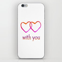 With You iPhone Skin