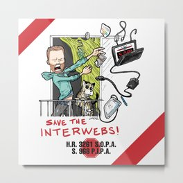 Save the Interwebs - STOP SOPA Metal Print