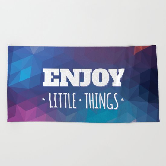 Enjoy Little Things Beach Towel