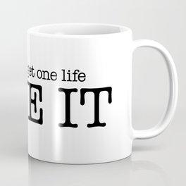 One Life Live It Coffee Mug