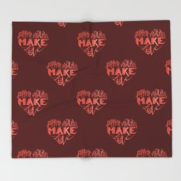 Support Midwives, Make Love Throw Blanket