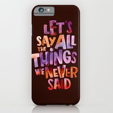 All The Things Slim Case iPhone 6s