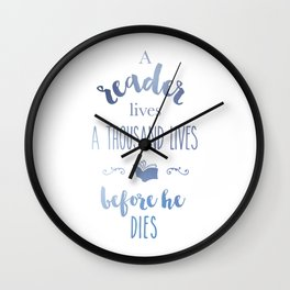 A thousand lives Wall Clock