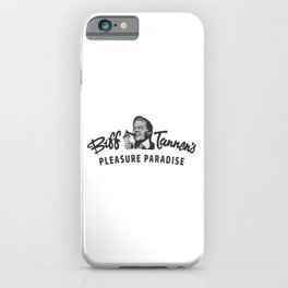 Biff Tannen's Pleasure Paradise Logo - Artwork for Wall Art, Posters, Prints, Tshirts, Men, Women, Y iPhone Case