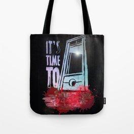 I´ts Time To.. Tote Bag