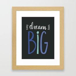 Dream Big // Blue Framed Art Print