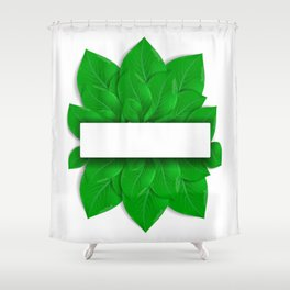 Green leaves with banner Shower Curtain