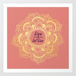 Live And Let Live - Pink Art Print