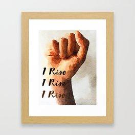 I Rise T-Shirt Framed Art Print