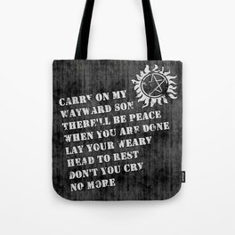 SPN - Carry on my wayward son Tote Bag