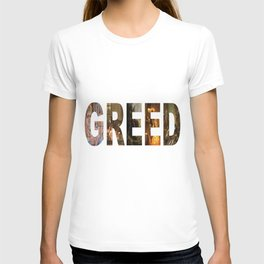 Greed T-shirt