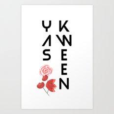Yas Kween Art Print